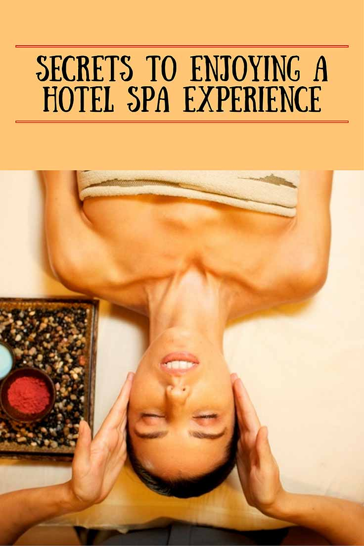enjoy a hotel spa experience