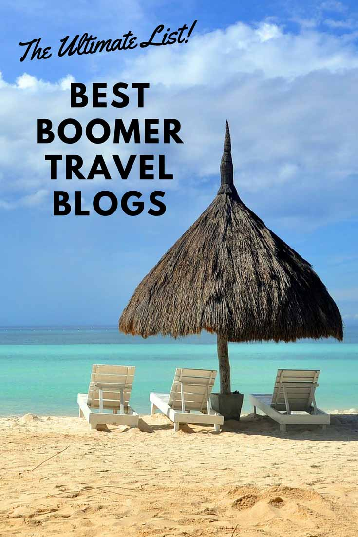The 45 Best Boomer Travel Blogs to Follow in 2018! | Getting