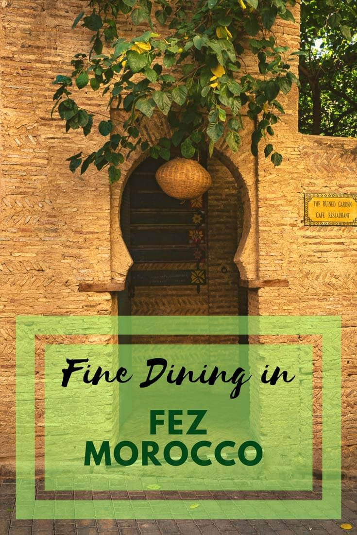 Fine Dining in Fez