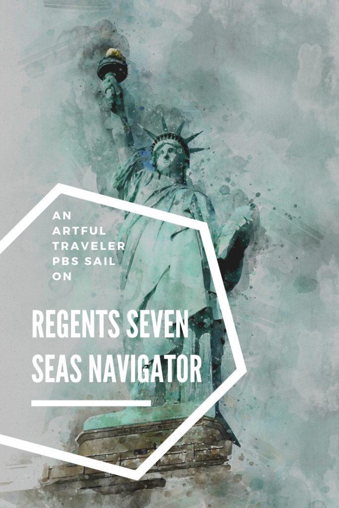 Regent Seven Seas Navigator Artful Traveler PBS Cruise