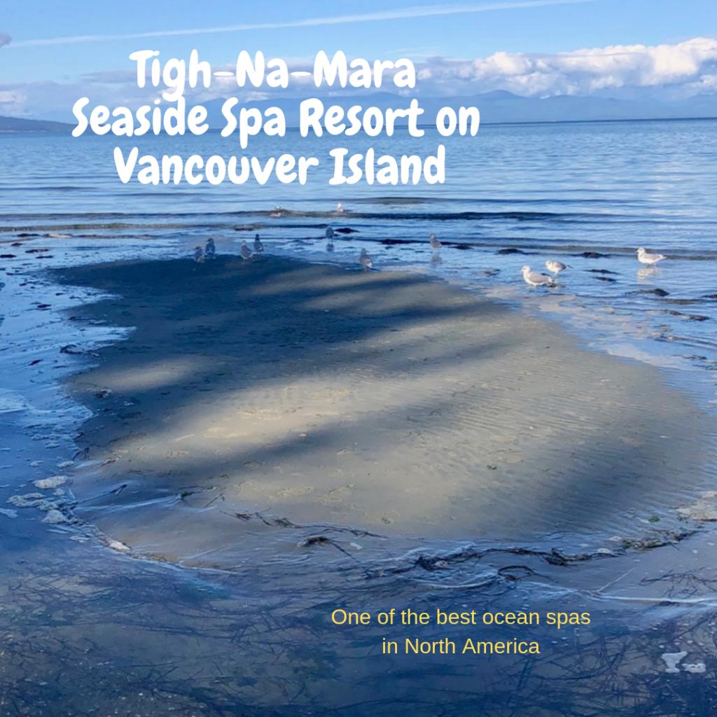 Tigh-Na-Mara Seaside Spa Resort on Vancouver Island