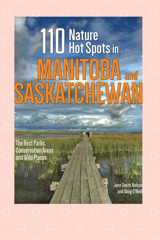 Nature Spots in Manitoba and Saskatchewan
