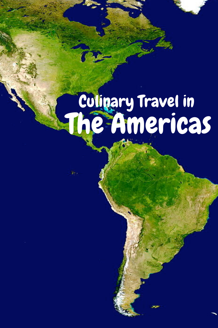 Culinary Travel in the Americas
